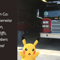Pokemon Go: Unless Otherwise Proven, Cars, Cliffs, and Robbers are Real